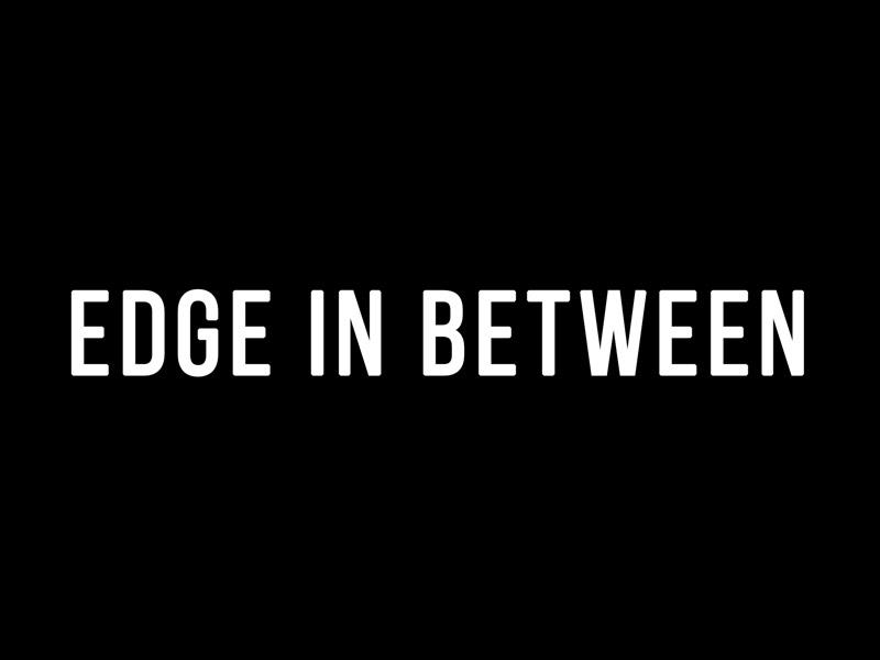 Thumbnail of Edge in Between by John Korsrud with video by Melissa Hubert
